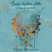 Maria Cristina Plata - Lástima