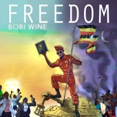 Bobi Wine - Freedom