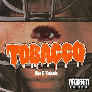Ripe & Majestic (Instrumental Rarities & Unreleased Beats) – TOBACCO