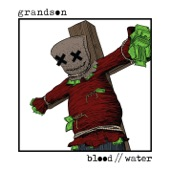 Grandson - Blood / / Water
