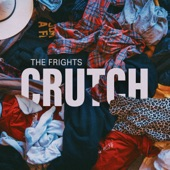 The Frights - CRUTCH