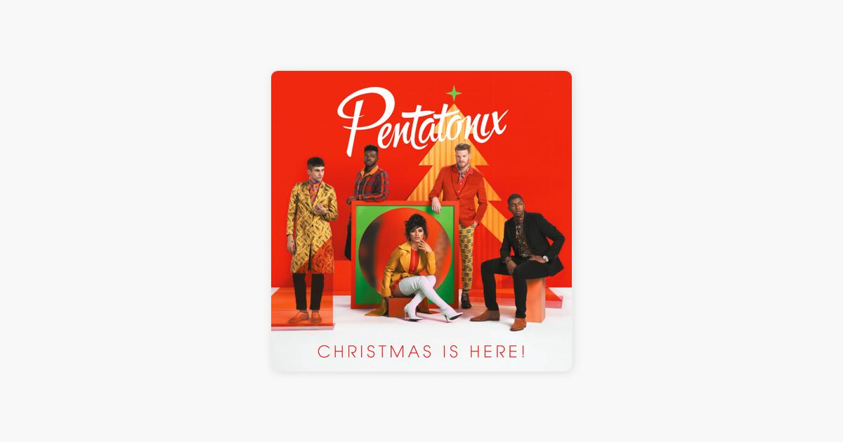 ペンタトニックスの christmas is here をapple musicで