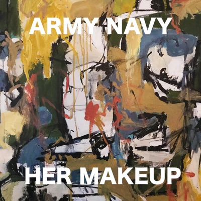 Her Makeup - Single - Army Navy