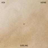 Ken Hoyne - Sublime