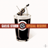 Special Reserve - Gaelic Storm
