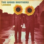 The Wood Brothers - Make Me Down a Pallet On Your Floor
