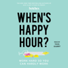 Betches - When's Happy Hour? (Unabridged)  artwork