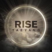 Rise - TAEYANG - TAEYANG