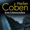 Kein Lebenszeichen - Harlan Coben