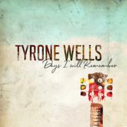 Rise Again - Tyrone Wells - Tyrone Wells