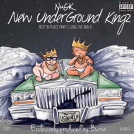 New Underground Kingz by Nugk, Alvin G & Cody