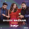 Rishi Rich, Badshah, Vishal Dadlani, Payal Dev & DJ Shadow - Bhare Bazaar (Remix by DJ Shadow (From