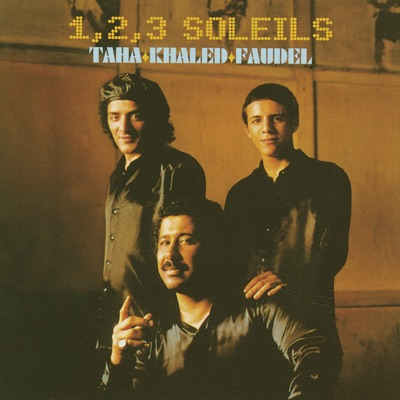 1,2,3, Soleils - Rachid Taha