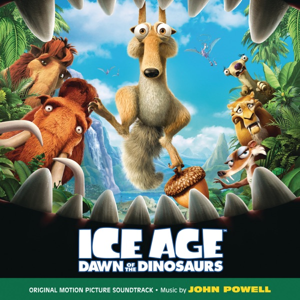 Ice Age: Dawn of the Dinosaurs (Original Motion Picture Soundtrack)