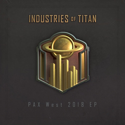 Danny Baranowsky - Industries of Titan: Pax West Ep