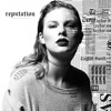 32) Taylor Swift - Reputation