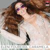 Eleni Foureira - Caramela (Greek Version) artwork