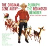 The Original Gene Autry Sings Rudolph the Red Nosed Reindeer Other Christmas Favorites