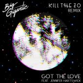 [Download] Got the Love (feat. Jennifer Hartswick) [Kill the Zo Remix] MP3