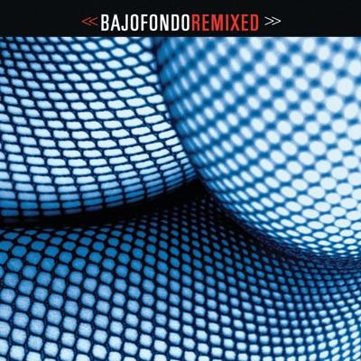 Bajofondo Remixed - Bajofondo Tango Club