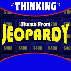 J.P. Music - Thinking Theme from Jeopardy