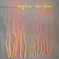 Song Line - Thin Place by Cath Connelly & Greg Hunt on Apple Music
