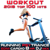 Workout 2018 Top 100 Hits Running Psy Trance EDM Cardio 8hr DJ Mix - Running Trance, Workout Trance & Workout Electronica