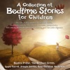 A Collection of Bedtime Stories for Children: The Tale of Peter Rabbit, Hansel and Gretel, Goldilocks and the Three Bears, Rapunzel, Jabberwocky, Jack and the Beanstalk, The Ugly Duckling, and The Little Mermaid (Unabridged)