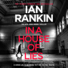 In a House of Lies (Unabridged) - Ian Rankin