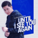 Alden Richards - Until I See You Again