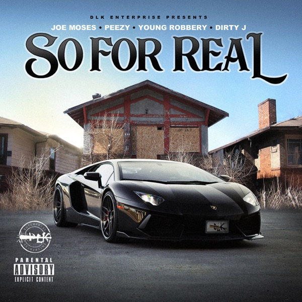 So for Real (feat. Dirty J) - Single