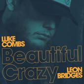Beautiful Crazy (feat. Leon Bridges) [Live] - Luke Combs