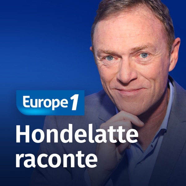 Europe 1 - Hondelatte Raconte