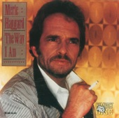 Merle Haggard - I'm The One Who Loves You