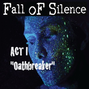 Fall oF Silence - Oathbreaker