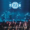 Tesla - Five Man Acoustical Jam Live Album