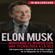 JR MacGregor - Elon Musk: Moviendo el Mundo con Una Tecnología a la Vez [Elon Musk: Moving the World One Technology at a Time]: Introspección y Análisis de la Vida y Logros de un Magnate ... Tecnología (Visionarios Billonarios Book 2) (Unabridged)