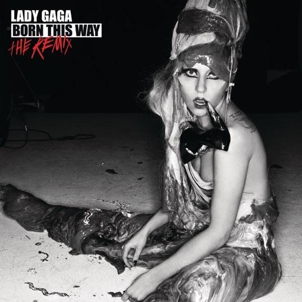 Born This Way (The Remix)