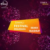 Diwali Festival Dhamaka (Remix)
