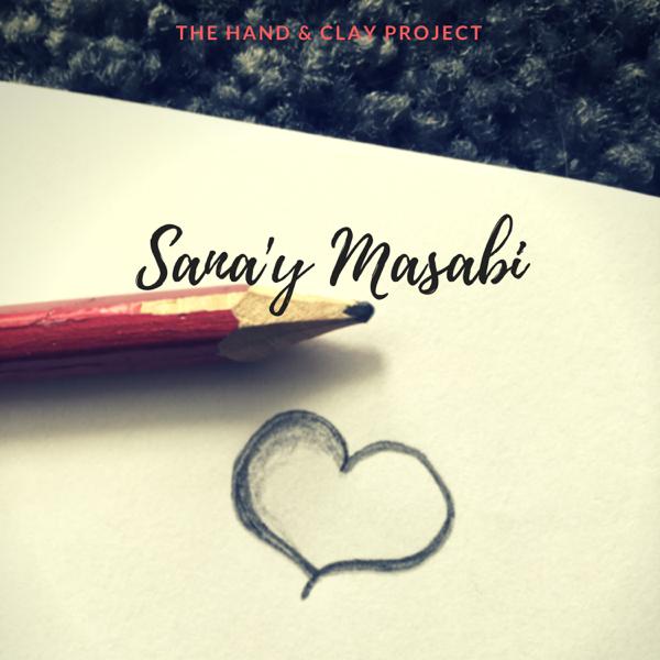 Sana'y Masabi - Single by The Hand & Clay Project