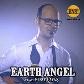 Earth Angel (feat. Fırat Çavaş)