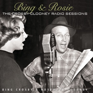 Bing Crosby & Rosemary Clooney - Chicago Style