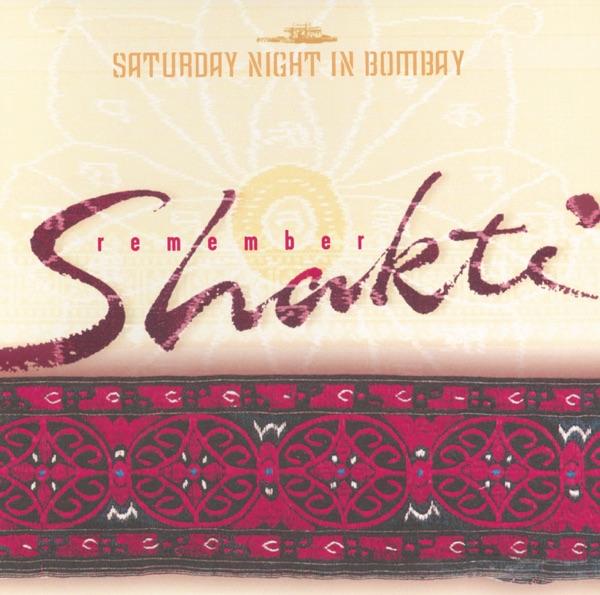 Remember Shakti - Saturday Night In Bombay - EP