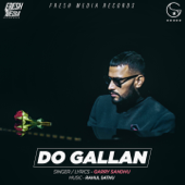 Do Gallan Let's Talk Garry Sandhu - Garry Sandhu