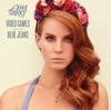 Start:04:14 - Lana Del Rey - Video Games