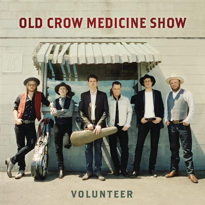 Old Crow Medicine Show – Volunteer