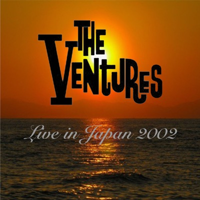 Live In Japan 2002 - The Ventures