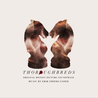 Thoroughbreds - Official Soundtrack