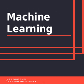 Machine Learning (Unabridged) audiobook