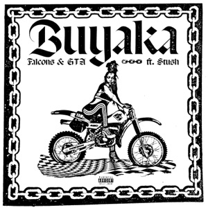 Buyaka (feat. Stush) - Single Mp3 Download